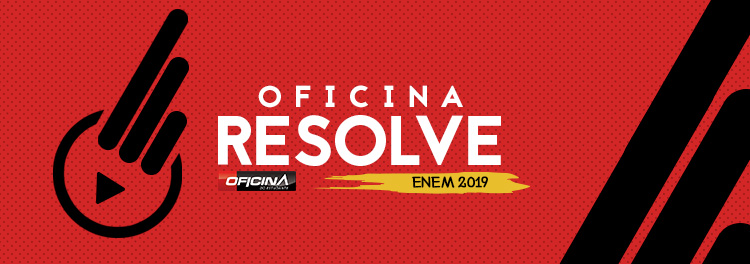 CORREÇÃO VESTIBULAR ENEM 2019!