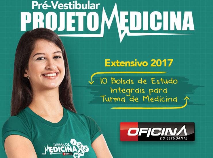 Projeto turma de medicina extensivo 2017!!! - Curso Pré Vestibular Campinas e Ensino Médio Campinas OFICINA DO ESTUDANTE