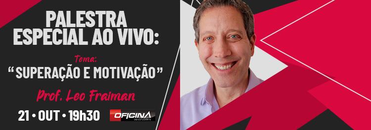 PALESTRA ESPECIAL: LEO FRAIMAN!