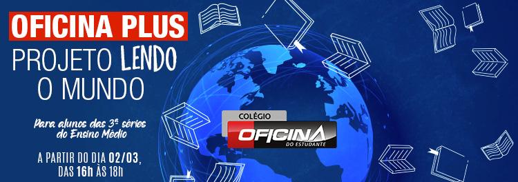 OFICINA PLUS PROJETO LENDO O MUNDO COMEÇA DIA 2!