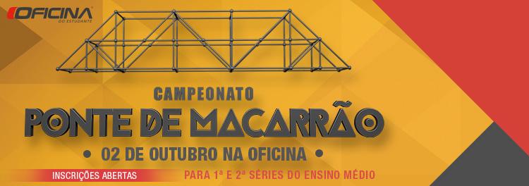 CAMPEONATO PONTE DE MACARRÃO: ESTÃO ABERTAS AS INSCRIÇÕES!