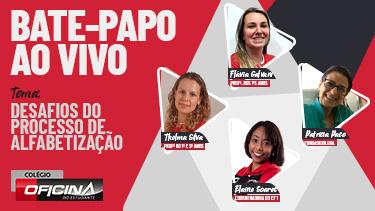 Desafios do Processo de Alfabetização - Pré Vestibular Campinas  - Ensino Médio Campinas - OFICINA DO ESTUDANTE